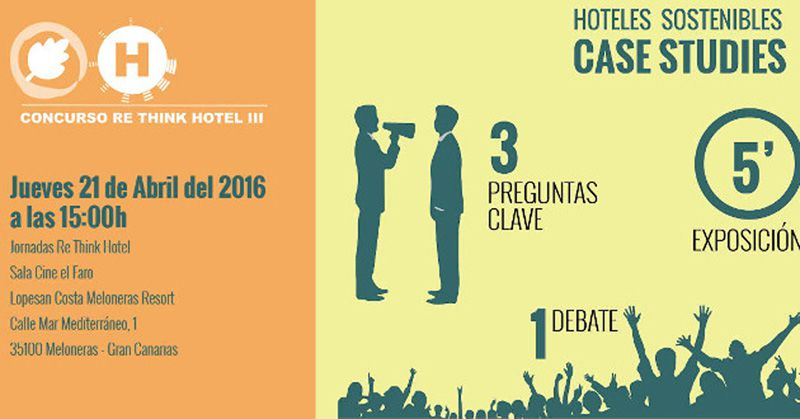 Thursday, 21 April 2016 Re Think Hotel in Gran Canaria.
